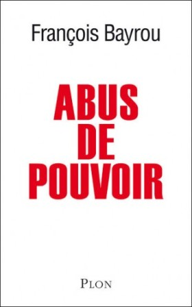 Bayrou abus de pouvoir